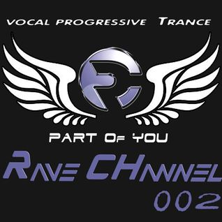 Rave CHannel - Part Of You 002