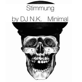 Stimmung by DJ N.K. -Minimal-
