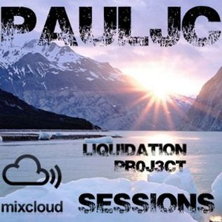 Pauljc  - Liquidation Pr0j3ct Sessions Ep121 (January 2015)