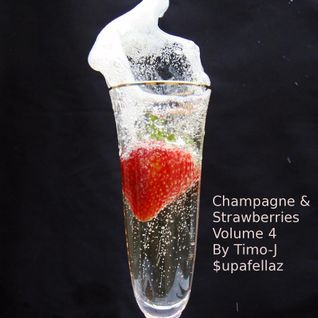 Champagne & Strawberries Volume 4