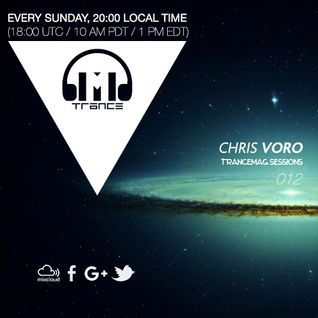 Trancemag Sessions 012 with Chris Voro