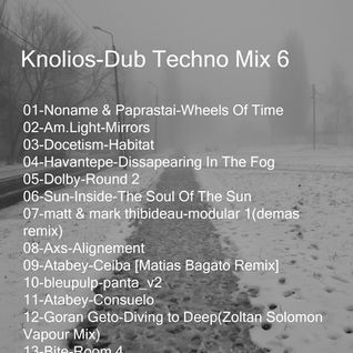 Knolios-Dub Techno Mix 6