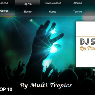 Dance-Tunes Top 10 of July Made by Multi Tropics