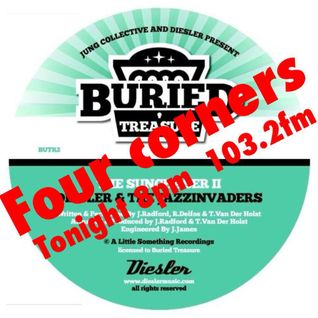 "Four Corners Radio Show 6th June 2013 ""Buried Treasure"" Takeover  With special guest Diesler..."