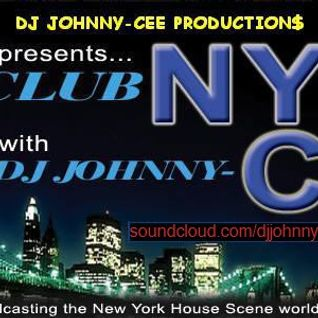 CLUB*NYC TRIBAL HOUSE MIXSHOW F.T. DJ JOHNNY-CEE & DJ SPICE LIVE