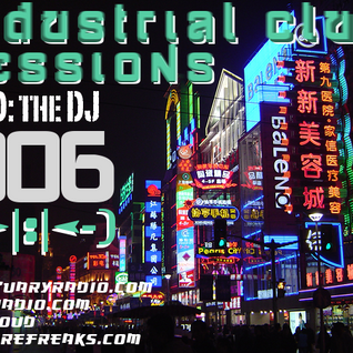 Industrial Club Sessions 006