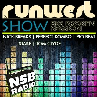 RUNWEST SHOW - BIG BROKEN SESSION on NSB RADIO | 6 HOURS BEST BREAKS & TECH-FUNK