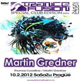 10.02.2012 - Martin Gredner Live @ Trancefusion Special Club Edition - SasaZu Prague
