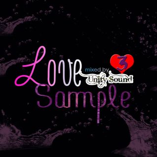 Unity Sound - Love Sample 3 - Lovers Mix - 2016