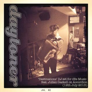 Daytoner 'Destinations' Set for dBs Music (feat. Julian Gaskell)