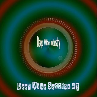 "Deep Wibe Industry Deep Vibe Session #3 ""Disco Ball'z"""