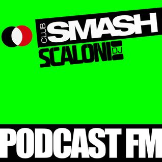 Podcast003_ClubSmashFM mixed by Scaloni