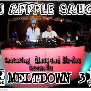 Meltdown 3 DJ applesauce's set featuring Ginsu and Giz Roc!
