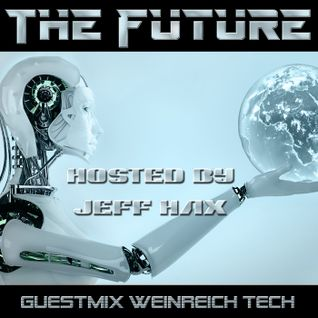 Guestmix Weinreich Tech @ Global Technology Underground - The Future by Jeff Hax 19112014