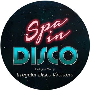 Irregular Disco Workers - Spa In Disco - Exclusive Mix - March 2014