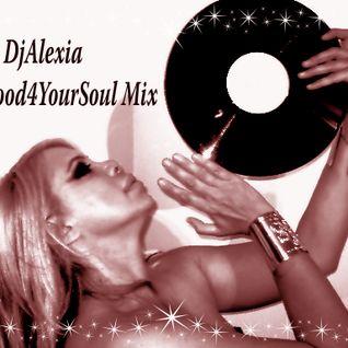 Dj Alexia Presents: SoulFood 4 Your Soul Mix