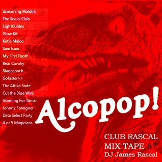 Club Rascal Mix Tape 87 - Alcopop! Records Mix -