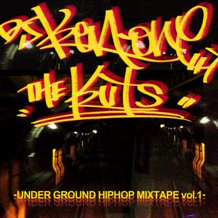 "UNDERGROUND HIPHOP MIX "" THE KUTS vol.1"