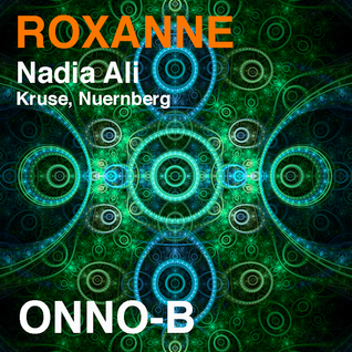 Roxanne - Nadia Ali - Onno-B Extended Mix
