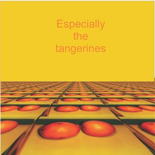 Especially The Tangerines