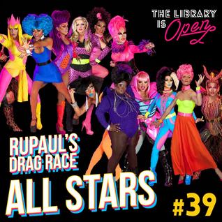 #39 RuPaul's Drag Race All Stars