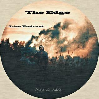 """ The Edge "" ( live podcast ) Sonja de Nada"