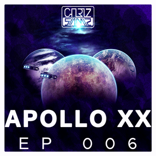 Chriz Samz - Apollo XX EP006