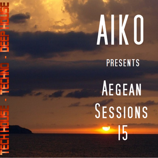 Aegean Sessions 15 Tech House