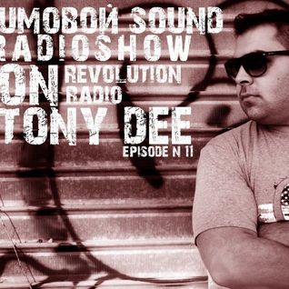 CHUmovoy Sound with Tony Dee [Episode#11@1_05_2014]