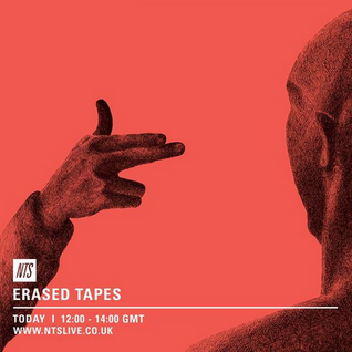 Erased Tapes - 15th July 2015