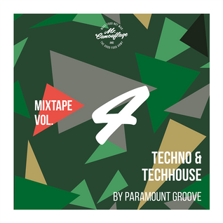 Paramount Groove: Mr. Camouflage Mixtape Vol. 4 - Techno, Techhouse