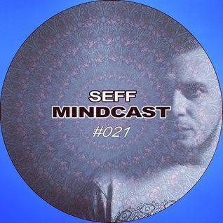 SEFF - Mindcast #021