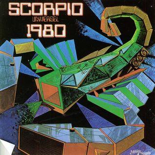 Scorpio Universel - 1980 (Mille neuf cent quatre-vingt, c'est rel)