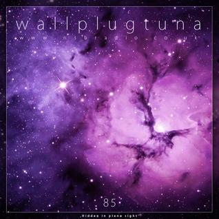 [085] WallPlugTuna on NSB Radio