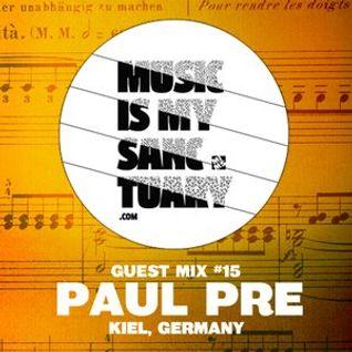 Paul Pre - MIMS Guest Mix 15