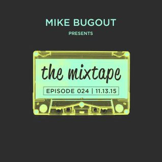 The Mixtape Episode 024