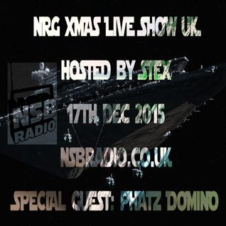 NSB Radio - Phatz Domino & Stex Djset - 17 dec 2015 - NRG Live Show UK