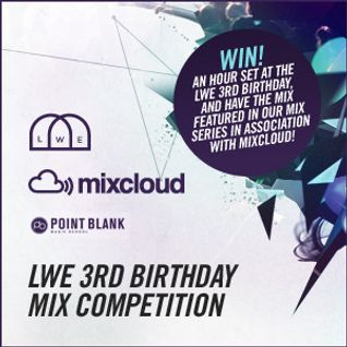 LWE 3rd Birthday Mix Competition – Sharif Nashashibi