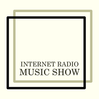 Internet Radio Music Show. 2014 03 22