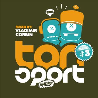 Tonsport Series 3 - mixed by Vladimir Corbin
