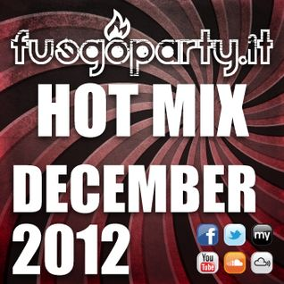 Fuego Party ::: HOT MIX - December 2012