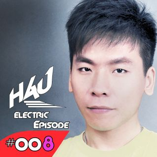 HAU Electric Episode 008