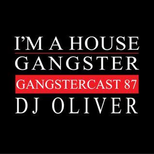 DJ OLIVER | GANGSTERCAST 87