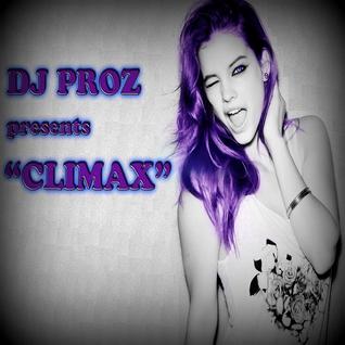 "DJ PROZ presents ""CLIMAX"""