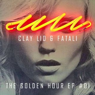 Clay Lio & Fatali - The Golden Hour (November Mix)