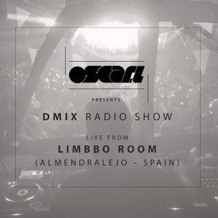 Oscar L Presents - DMix Radioshow Mar 2016 - Live at Limbbo Room, Almendralejo - Spain
