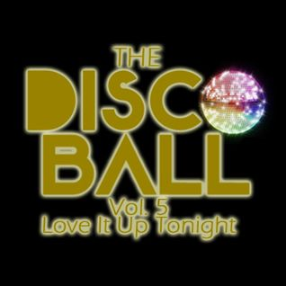 PopOff! Presents The Disco Ball Vol. 5: Love It Up Tonight