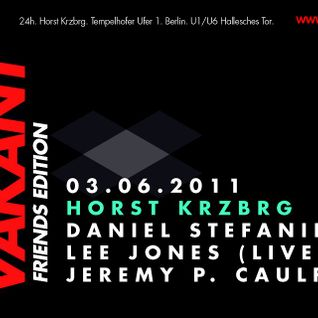 Daniel Stefanik,Jeremy P. Caulfield,Lee Jones LIVE @ Horst Krzbrg 7h Party (03-06-2011)
