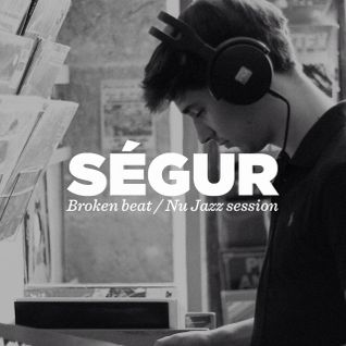 Ségur • Broken beat / Nu jazz session • DJ set • LeMellotron.com