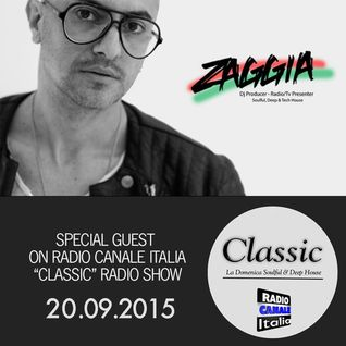 ▶ ZAGGIA ◀ RADIO CANALE ITALIA - CLASSIC Radio Show - 20.09.15 FREE DOWNLOAD - Deep House Mixtape